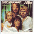 Abba - Gimme! Gimme! Gimme! (A Man After Midnight) / The King has Lost his Crown