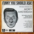 Amsterdam, Morey - Funny You Should Ask