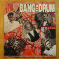 Bang The Drum - Bang The Drum