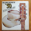 Dusty, Slim - No. 50 - The Golden Anniversary Album