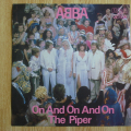 Abba - On And On And On / The Piper