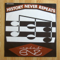 Split Enz - History Never Repeats / Holy Smoke