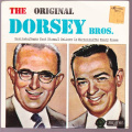 Dorsey Brothers, The - The Original Dorsey Brothers